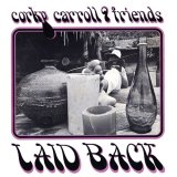 Corky Carroll & Friends [ Laid Back ] CD