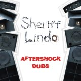 Sheriff Lindo [ Aftershock Dubs ] CD