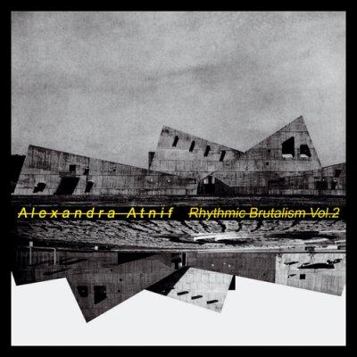 Photo1: Alexandra Atnif [ Rhythmic Brutalism Vol. 2 ] LP