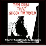 Sheriff Lindo and The Hammer [ Ten Dubs That Shook The World ] LP