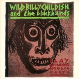 Wild Billy Childish & the Blackhands [ Captain Calypso's Hoo Doo Party ] CD