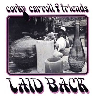Photo1: Corky Carroll & Friends [ Laid Back ] CD