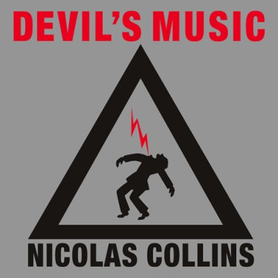Photo1: Nicolas Collins [ Devil's Music ] 2LP